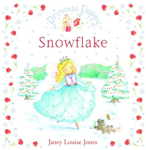 9780385614870: Princess Poppy Snowflake (Princess Poppy Picture Books)