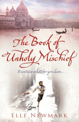 9780385615365: The Book of Unholy Mischief