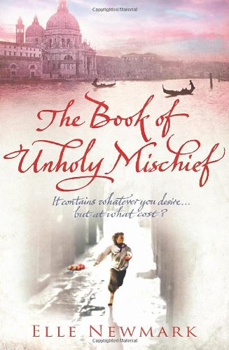 9780385615372: The Book Of Unholy Mischief