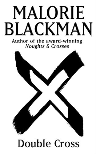 9780385615518: Double Cross: Book 4 (Noughts And Crosses)