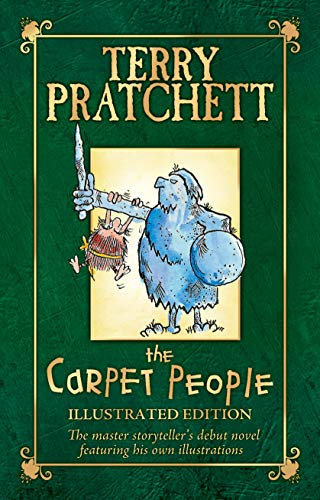 THE CARPET PEOPLE : ILLUSTRATED EDITION - RARE SIGNED FIRST EDITION FIRST PRINTING: PRATCHETT Terry