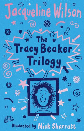 Tracey Beaker Trilogy: Includes Story of Tracy: Wilson, Jacqueline