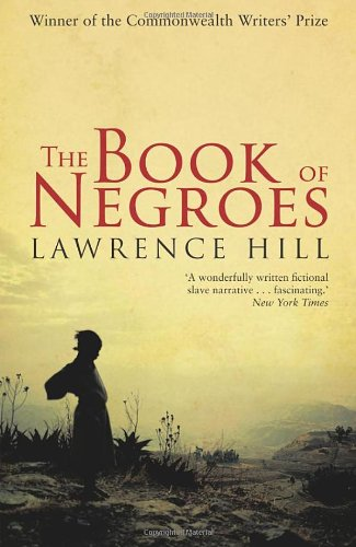 9780385616263: The Book of Negroes
