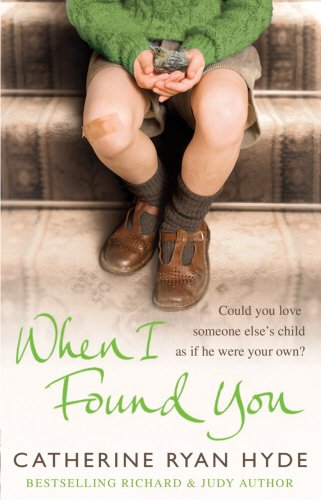 When I Found You (0385616864) by Hyde, Catherine Ryan