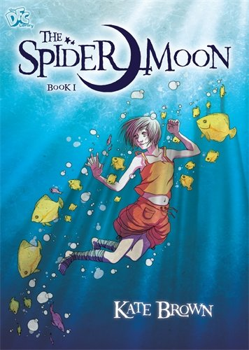 9780385618274: The Spider Moon: Book 1 (DFC Library)
