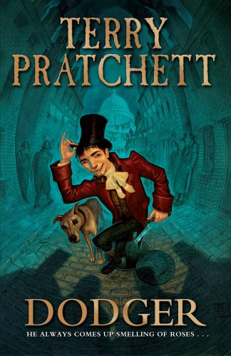 Dodger [Signed]: Pratchett, Terry