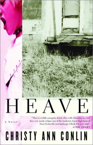 Heave, A Novel (Inscribed copy)