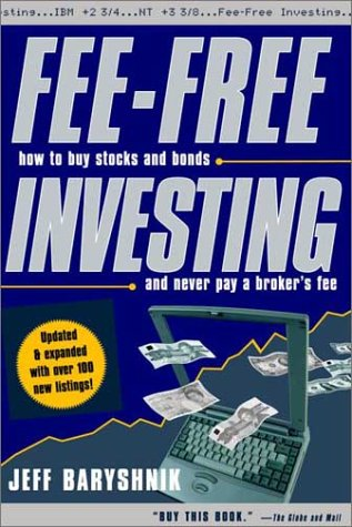 9780385658201: Fee-Free Investing, Updated Edition: How to Buy Stocks and Bonds and Never Pay A Broker's Fee
