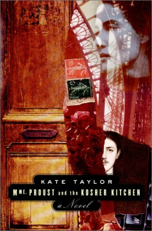 Madame Proust and the Kosher Kitchen: Kate Taylor