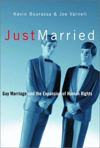 9780385658959: Just Married: Gay Marriage and the Expansion of Human Rights