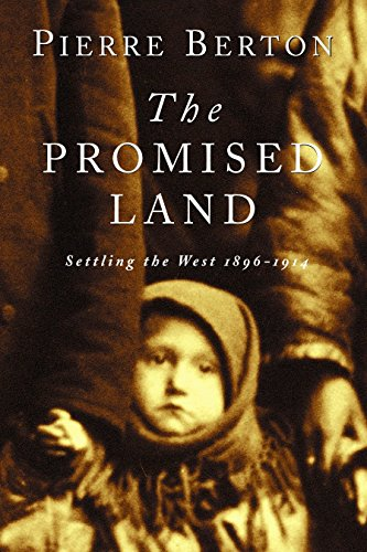 9780385659291: The Promised Land: Settling the West 1896-1914
