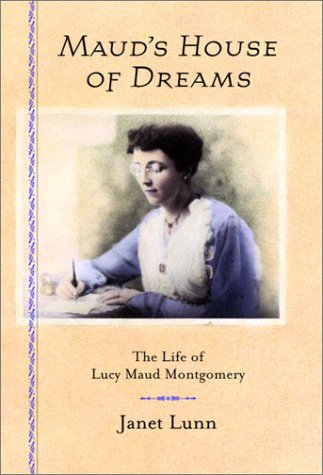 9780385659338: Maud's House of Dreams : The Life of Lucy Maud Montgomery
