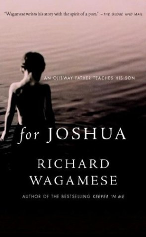 9780385659536: For Joshua : An Ojibway Father Teaches His Son