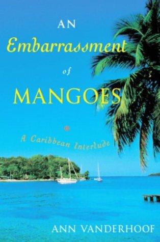 9780385659543: An Embarrassment of Mangoes