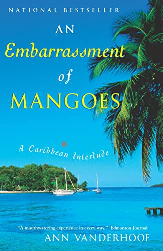 An Embarrassment of Mangoes: Ann Vanderhoof