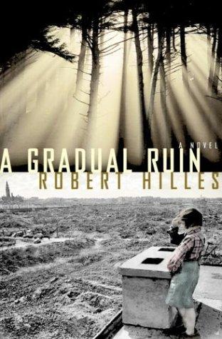 9780385659611: A Gradual Ruin