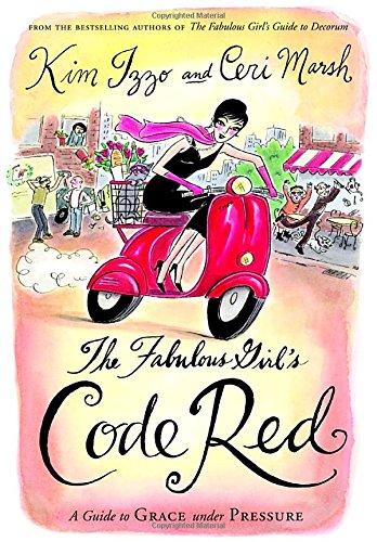 The Fabulous Girl's Code Red A Guide: Kim;Marsh, Ceri Izzo