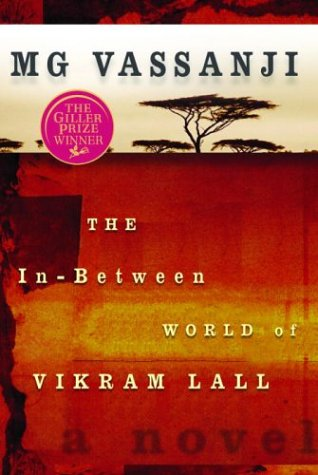 The In-Between World of Vikram Lall (Import) (0385659903) by M. G. Vassanji