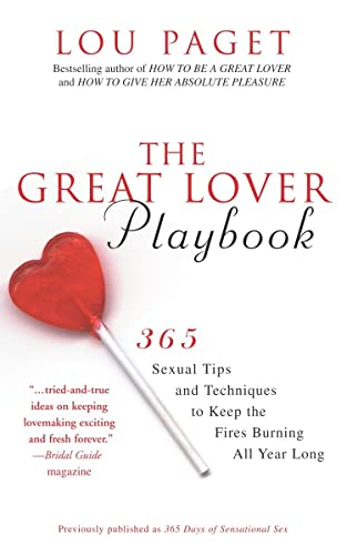 9780385660211: The Great Lover Playbook: 365 Tips and Techniques to Keep the Fires Burning All Year Long