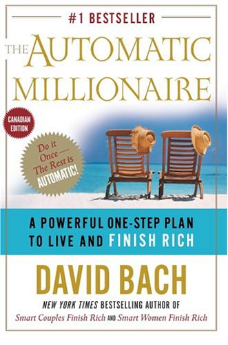 9780385660242: The Automatic Millionaire: A Powerful One-Step Plan to Live and Finish Rich (Canadian Edition)
