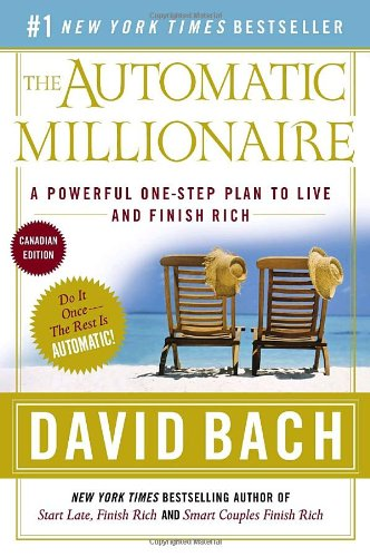 9780385660303: The Automatic Millionaire : A Powerful One-Step Plan to Live and Finish Rich Canadian Edition.
