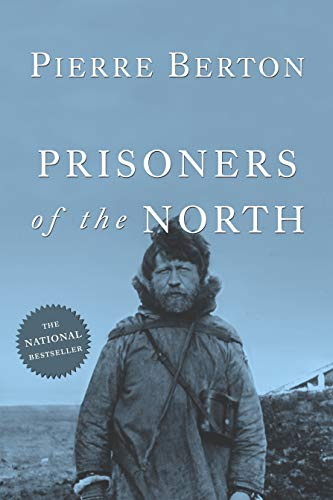 9780385660471: Prisoners of the North