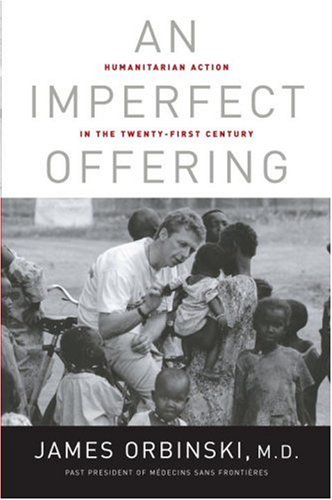 9780385660693: An Imperfect Offering: Humanitarian Action in the Twenty-first Century