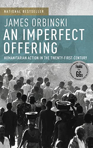 9780385660709: An Imperfect Offering: Humanitarian Action in the Twenty-first Century
