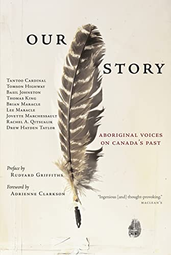 9780385660761: Our Story: Aboriginal Voices on Canada's Past