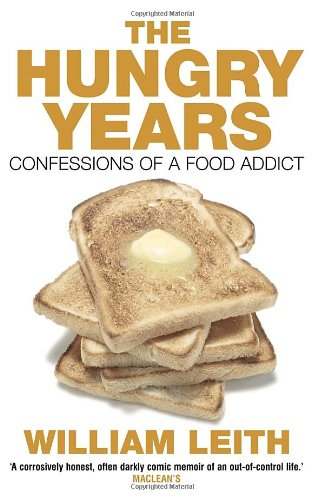 9780385661164: THE HUNGRY YEARS: CONFESSIONS OF A FOOD ADDICT