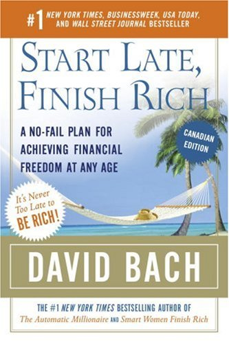 9780385661324: Start Late, Finish Rich (Canadian Edition): A No-Fail Plan for Achieving Financial Freedom At Any Age