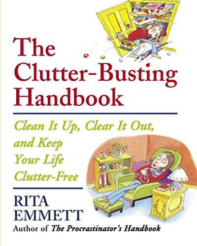 9780385661379: The Clutter-Busting Handbook: Clean It Up, Clear It Out, and Keep Your Life Clutter-Free