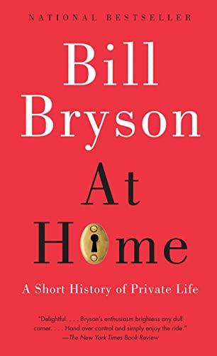 9780385661645: At Home: A Short History of Private Life