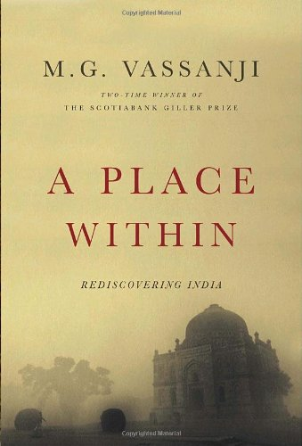 A Place Within: Rediscovering India (Signed copy)