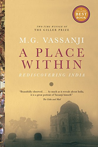 A Place Within: Rediscovering India (0385661797) by Vassanji, M.G.