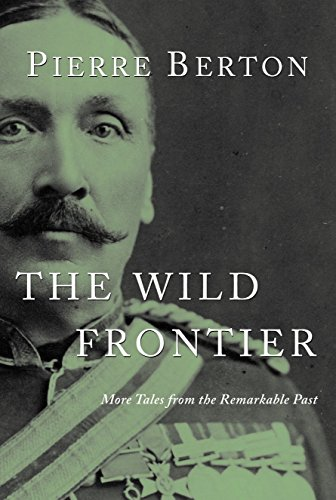 9780385661898: The Wild Frontier: More Tales from the Remarkable Past