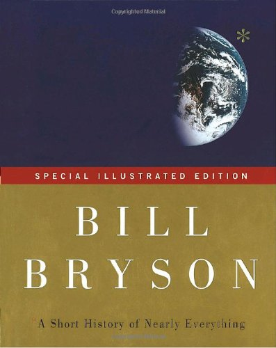 A Short History of Nearly Everything: Special: Bryson, Bill
