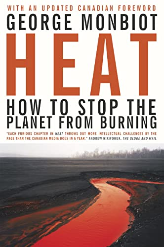 9780385662222: Heat: How to Stop the Planet From Burning