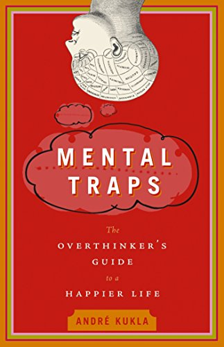 9780385662505: Mental Traps: The Overthinker's Guide to a Happier Life