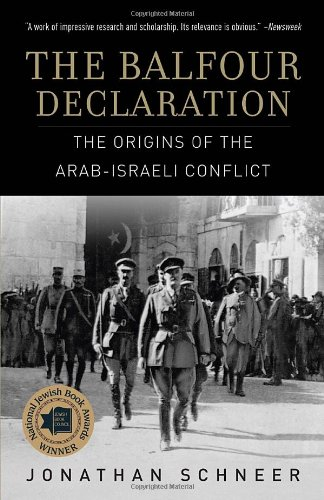9780385662598: The Balfour Declaration: The Origins of the Arab-Israeli Conflict