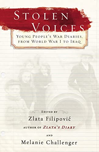 9780385662628: Stolen Voices: Young People's War Diaries, From World War I to Iraq