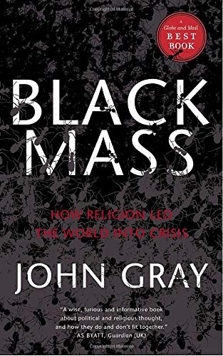 9780385662666: Black Mass: How Religion Led the World into Crisis