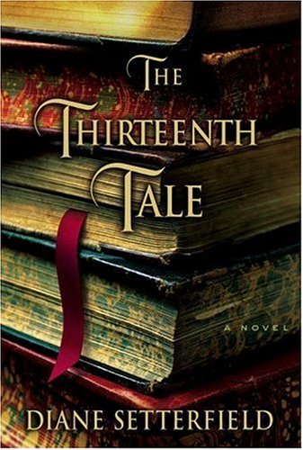9780385662840: The Thirteenth Tale