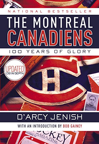 9780385663250: The Montreal Canadiens: 100 Years of Glory