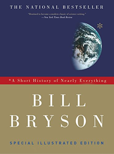 A Short History of Nearly Everything, Illustrated: Bryson, Bill