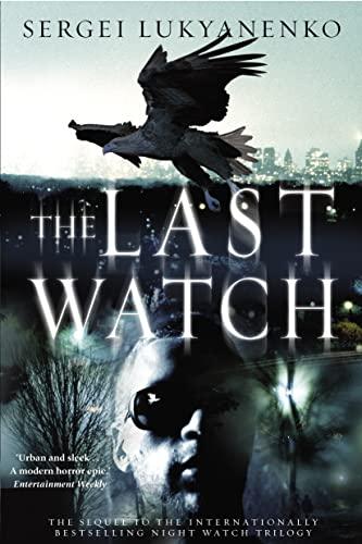 9780385663991: [The Last Watch] [by: Sergei Lukyanenko]