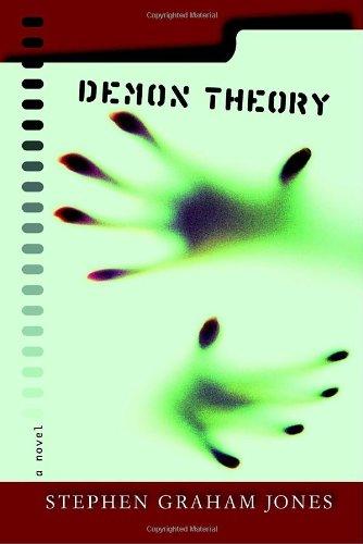Demon Theory: A Novel: Stephen Graham Jones