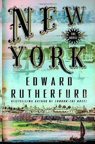 New York - the Novel: Edward Rutherfurd