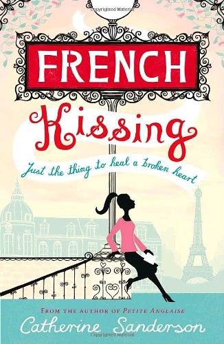9780385664332: French Kissing