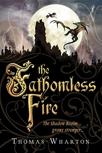 9780385664615: The Fathomless Fire